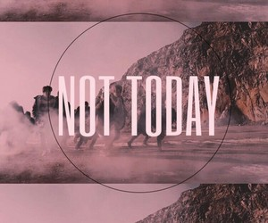 k-pop, not today, and bts image