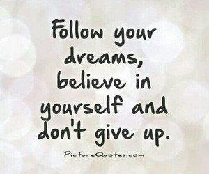 follow your dreams image