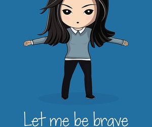 be brave image