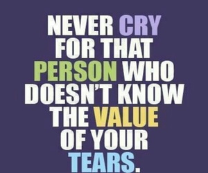 cry, quote, and tears image