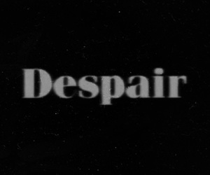 despair and life image