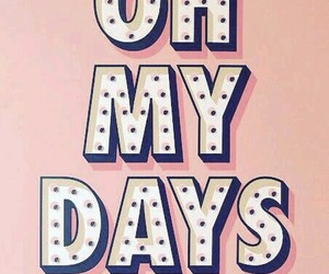 pink, quote, and oh my days image