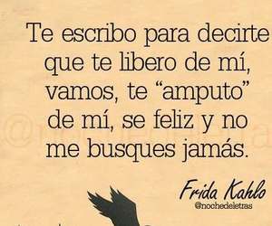 feliz, frida kahlo, and frases image
