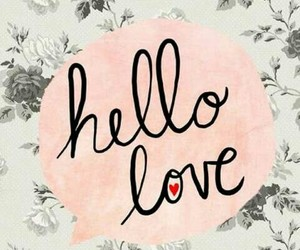 wallpaper, love, and hello image