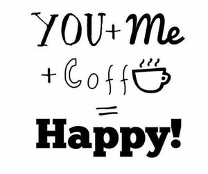 happy, coffee, and me image
