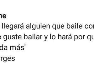 frases, gusto, and bailar image