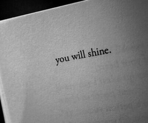 quotes, book, and shine image