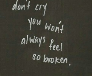 cry, broken, and sad image