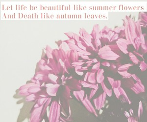 flowers, life, and rabindranath tagore image