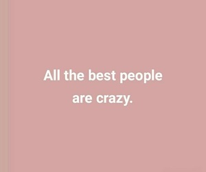 crazy, Best, and people image