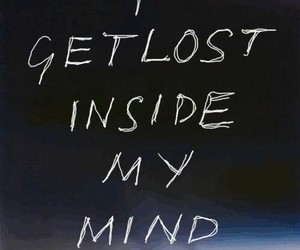 lost, mind, and quotes image