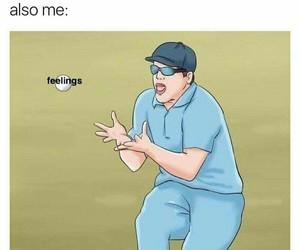 funny, feelings, and lol image