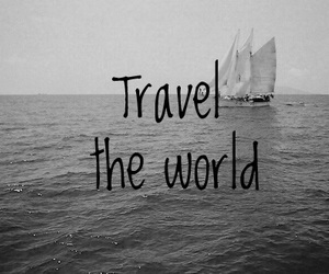 travel, text, and black and white image