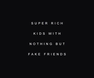 quotes, rich, and friends image