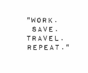 travel, quotes, and inspiration image