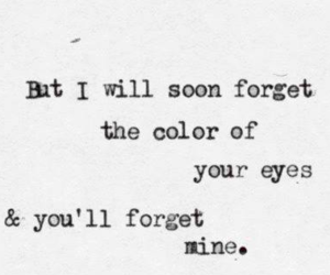 quotes, eyes, and forget image