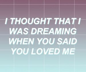 Lyrics, quote, and tumblr image