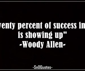 life, success, and woody allen image