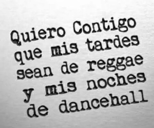 amor, dancehall, and frases image