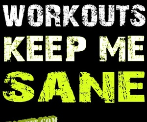 motivation, sanity, and working out image