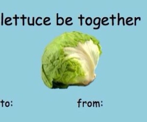 valentine's day card and lettuce pun image