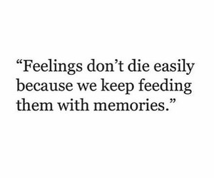 feelings, memories, and quotes image