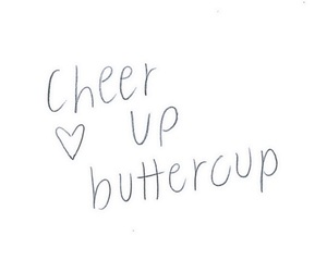 buttercup, quote, and cheer image