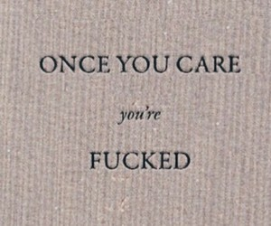 care, fucked, and once image