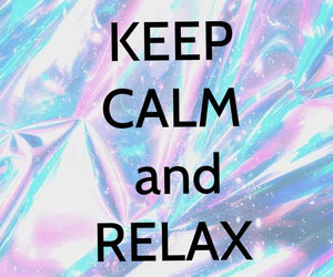 keep calm and relax image