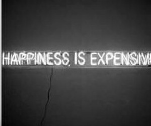 happiness, expensive, and quotes image