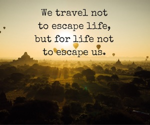 adventure, life, and quotes image