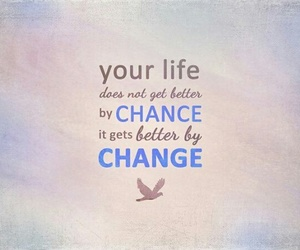 better, change, and quote image