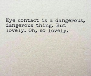 quote, dangerous, and lovely image