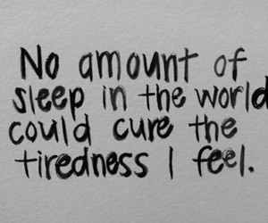 tired, quotes, and sleep image