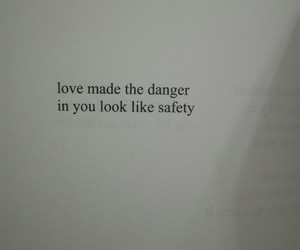 danger, quote, and safety image