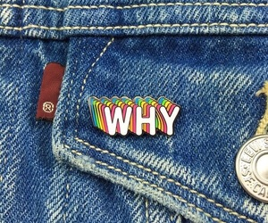 jeans, why, and pins image
