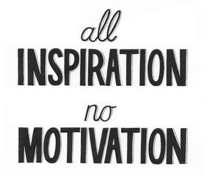 inspiration, motivation, and text image