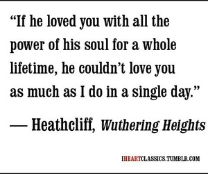 quote, love, and wuthering heights image