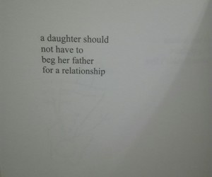 absent, father, and quote image