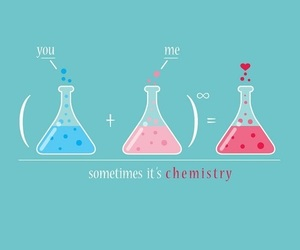 love, chemistry, and you image
