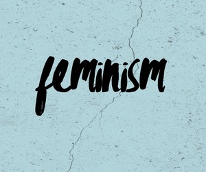 feminism, girl power, and girls image