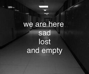 sad, lost, and empty image