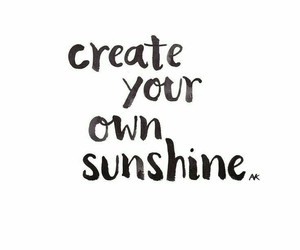 quotes, sunshine, and text image