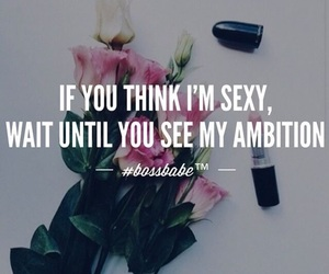 quote, motivational, and bossbabe image