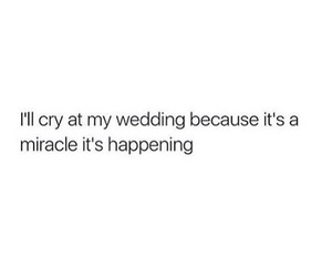 quotes, cry, and miracle image