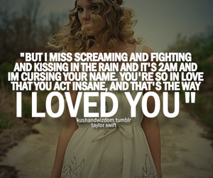 Taylor Swift, quotes, and the way i loved you image