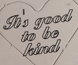 quotes, kind, and theme image