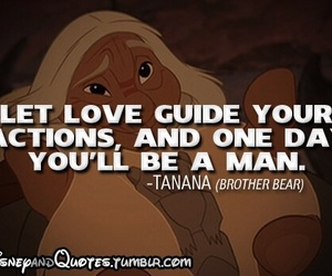 quote, disney, and brother bear image