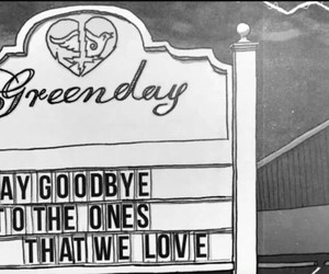 green day, say goodbye, and black and white image