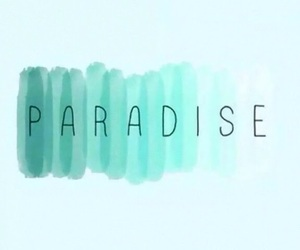 paradise, blue, and quotes image
